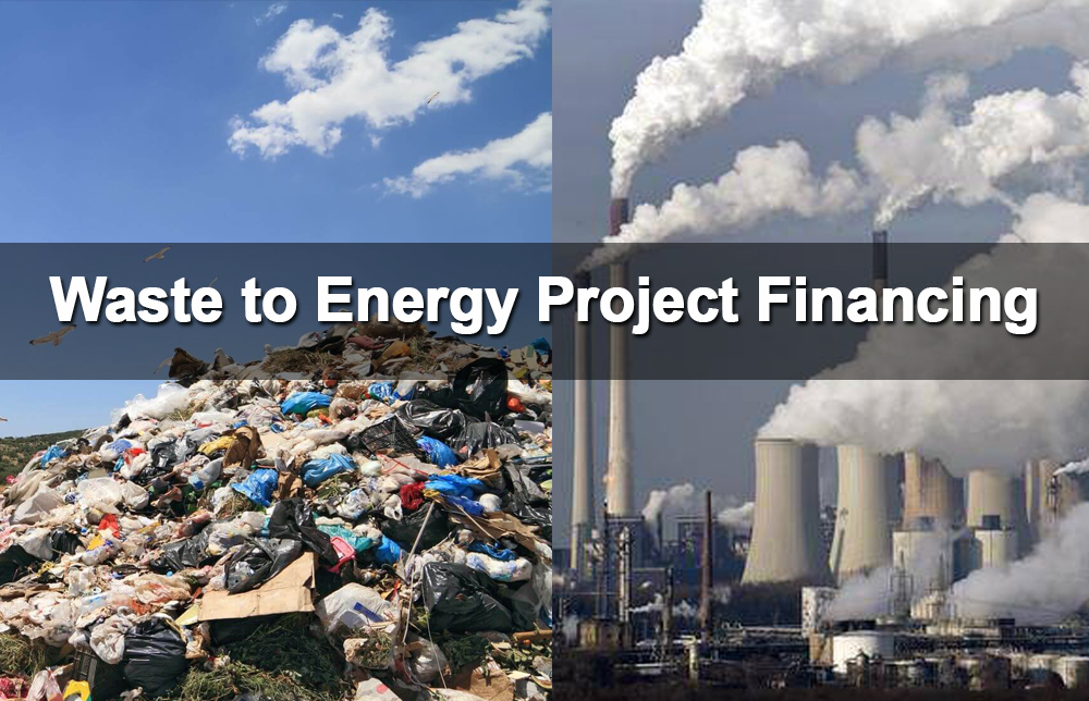 Waste to Energy Project Financing - Green Energy Experts